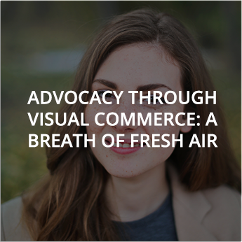 Webinar - Advocacy through visual commerce